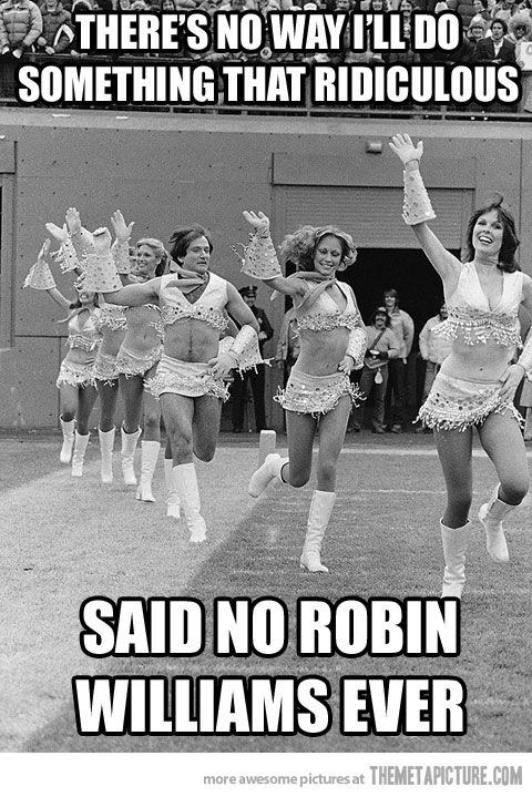 I love Robin Williams!