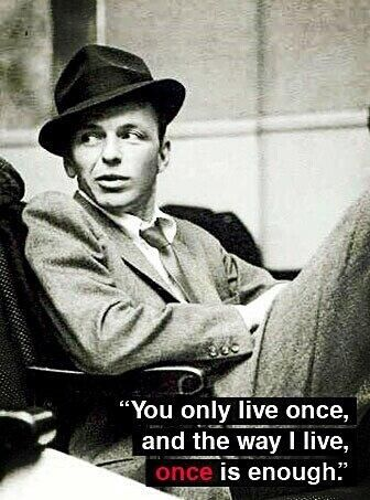 Frank Sinatra....is it sad that I'm in love with a dead guy? seriously though, he's incredible.