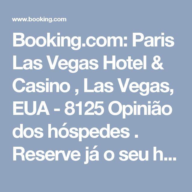Booking.com: Paris Las Vegas Hotel & Casino , Las Vegas, EUA  - 8125 Opinião dos hóspedes . Reserve já o seu hotel!