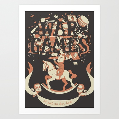 Kim Jong Un - War Games Art Print by herospy - $16.00