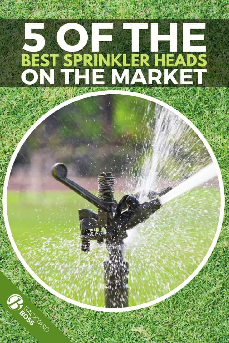 5 Of The Best Sprinkler Heads On The Market Best Sprinkler