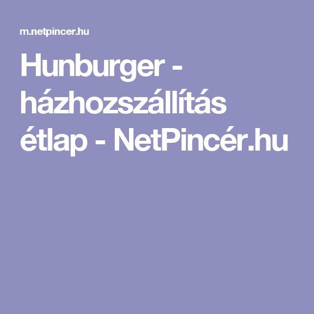 Hunburger - házhozszállítás étlap - NetPincér.hu