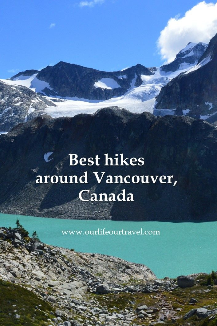 Best hikes around Vancouver, British Columbia, Canada
