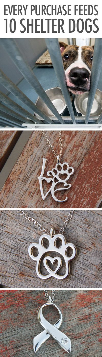 Every piece of jewelry sold feeds 10 shelter dogs! Love this idea! http://iheartdogs.com/product-category/jewelry/?utm_source=&utm_medium=PinterestAd_JewelryFeeds10link&utm_campaign=PinterestAd_JewelryFeeds10
