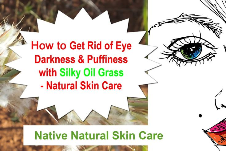 How to get rid of eye darkness and puffiness with the amazing Silky Oil Grass. This natural skin care ingredient has powerful healing properties. Find out more. www.nativenaturalskincare.com.au