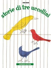 Bruno Munari, Storie di tre uccellini