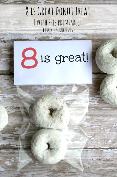 8 is Great Donut Treat {with Printable} - so cute @Dukes and Duchesses