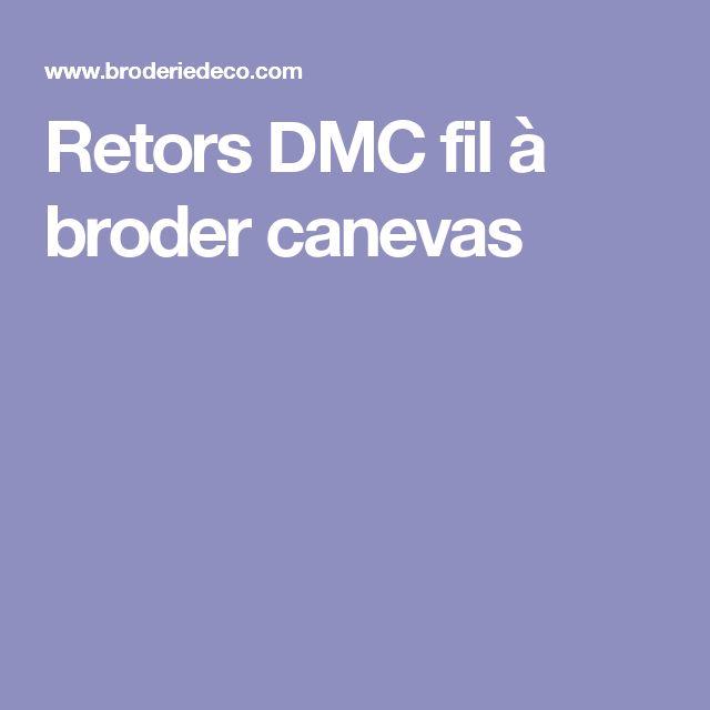 Retors DMC fil à broder canevas