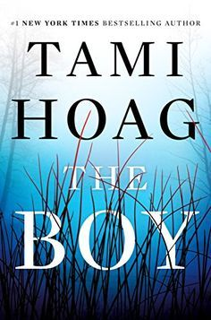 The Boy: A Novel by Tami Hoag