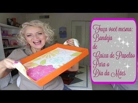 Faça Você Mesma: Bandeja de Caixa de Papelão para o Dia das Mães - YouTube