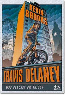 Travis Delaney von Brooks, Kevin, Jugendbücher, Krimi & Thriller, Abenteuer, Spannung