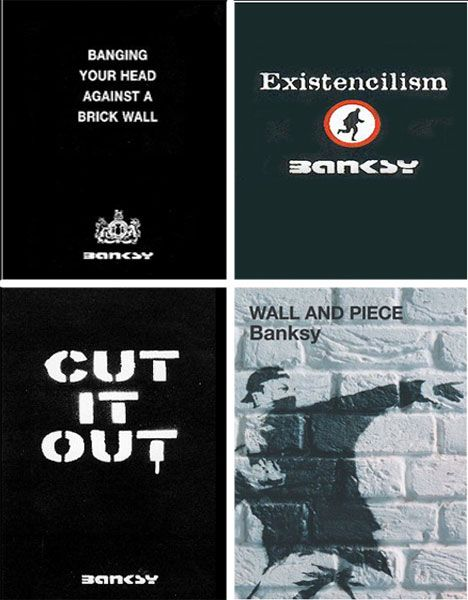 Books, Websites, and Forums about the Anonymous Street Artist Banksy: Part Seven in an Eight-Part Banksy Series