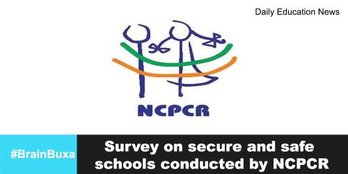 """Survey on secure and safe schools conducted byNCPCR  Survey on secure and safe schools conducted by NCPCR A survey on safe Repost:- BRAINBUXA  Repost:-  http://brainbuxanews.tumblr.com/post/155248457497 """"BRAINBUXA"""" http://brainbuxanews.tumblr.com/"""