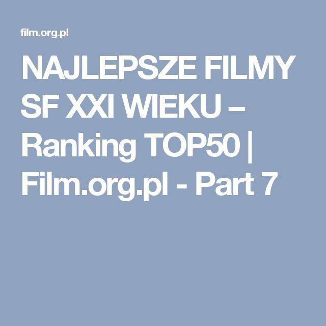 NAJLEPSZE FILMY SF XXI WIEKU – Ranking TOP50 | Film.org.pl - Part 7