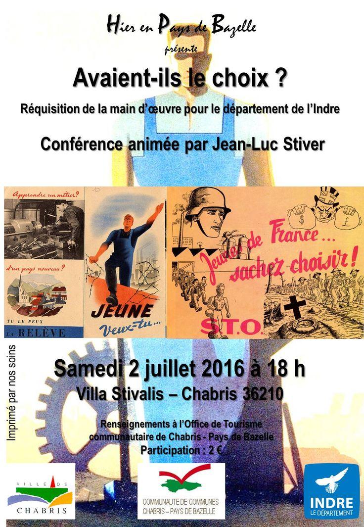 Avaient-ils le choix ?, Chabris, Villa Stivalis, Rue du pont, Samedi 2 Juillet 2016, 18h00 > 20h00