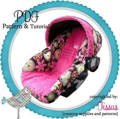 Natitys Design by Eloisa Docton Illustrations: Infant Car Seat Cover Pattern