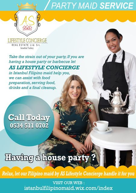 Istanbul Filipino Maids by AS Lifestyle Concierge and Real Estate Ltd. Sti.: Party Maid Service