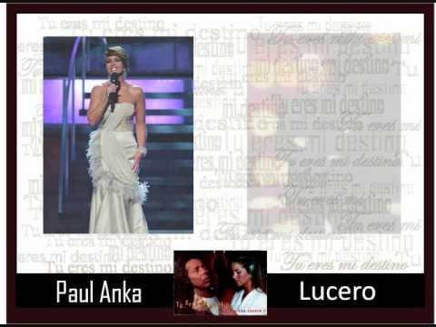 TU ERES MI DESTINO Lucero y Paul Anka (fotoclip) Dang it I love the version of this song with Miss Patti La Belle!YOU'RE MY DESTINY.