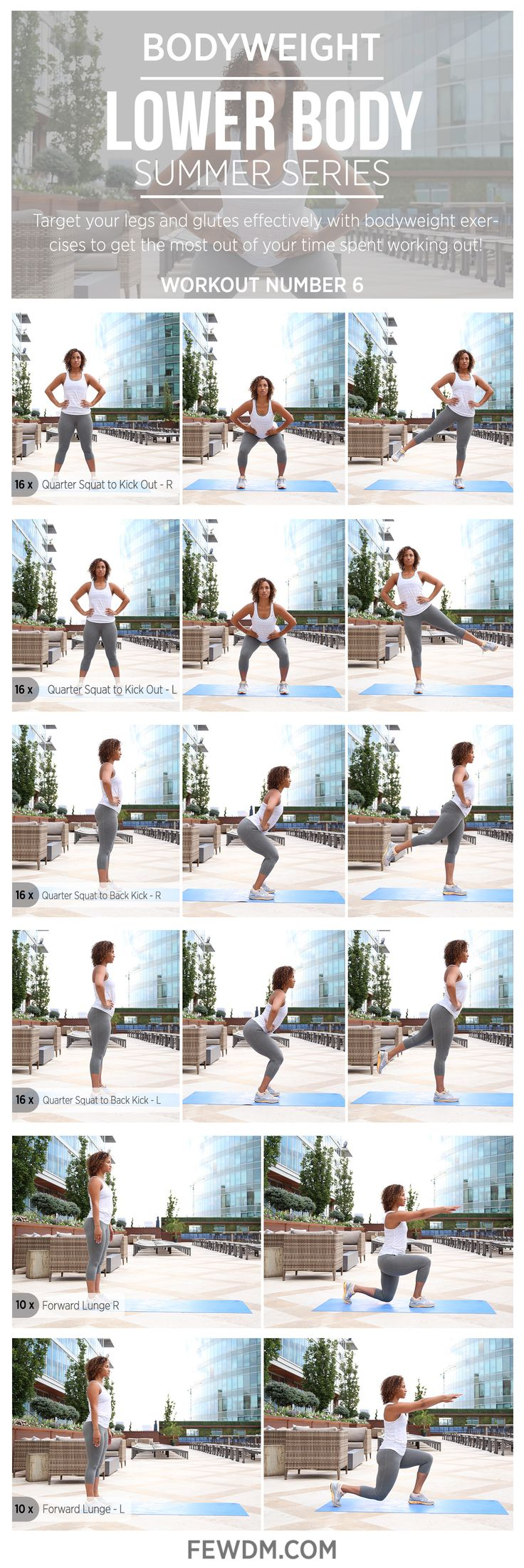 Whip your lower body into shape with these bodyweight exercises.You can do them anywhere at any time!  Workout 6 in the Summer Series, Lower Body.