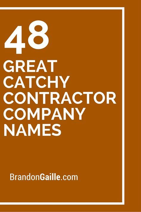 48 Great Catchy Contractor Company Names