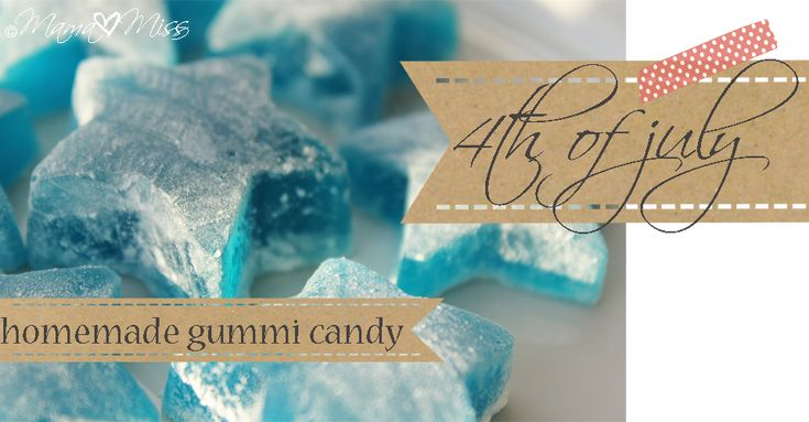 fun eats: 4th of July Homemade Gummi Candy - Mama Miss