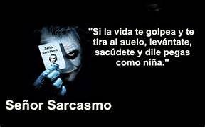 Sarcasmo Frases. Frases De Humor Y Sarcasmo. View Original . [Updated ...