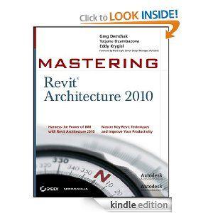 Mastering Revit Architecture 2010   http://www.amazon.com/gp/product/B004SQS7CA/ref=as_li_ss_tl?ie=UTF8=1789=390957=B004SQS7CA=as2=onthemonewi0b-20