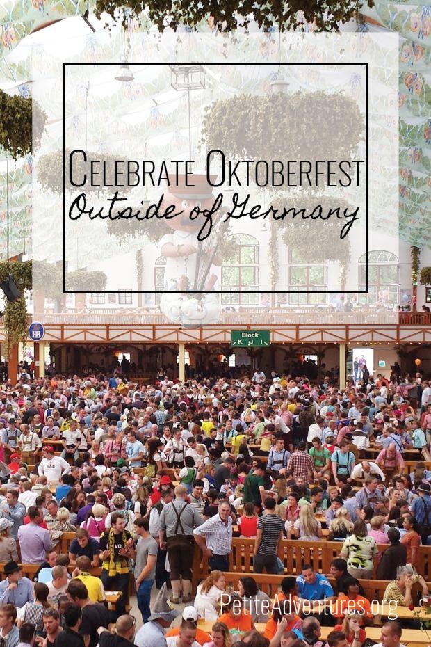 Celebrate Oktoberfest Outside of Germany [PetiteAdventures.org] **** Travel…