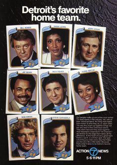 Detroit's Favorite Home Team on WXYZ    Key members of the WXYZ channel 7 news team. The photo frames appear to have been inspired by the 1980 Topps baseball card set.  Source: Monthly Detroit, October 1984
