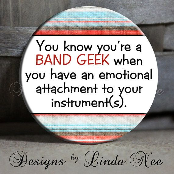 """You know you're a band geek when you have an emotional attachment to your instrument(s) white with red blue Drums Quote- 1.5"""" Pinback Button..."""