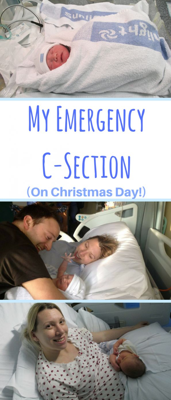 My first son was a straight forward pregnancy but that doesn't always mean that the birth will be. Find out what it was like for me to have an emergency c-section AND what it was like to have it on Christmas Day!! #csection #caesaraen #birth #labour
