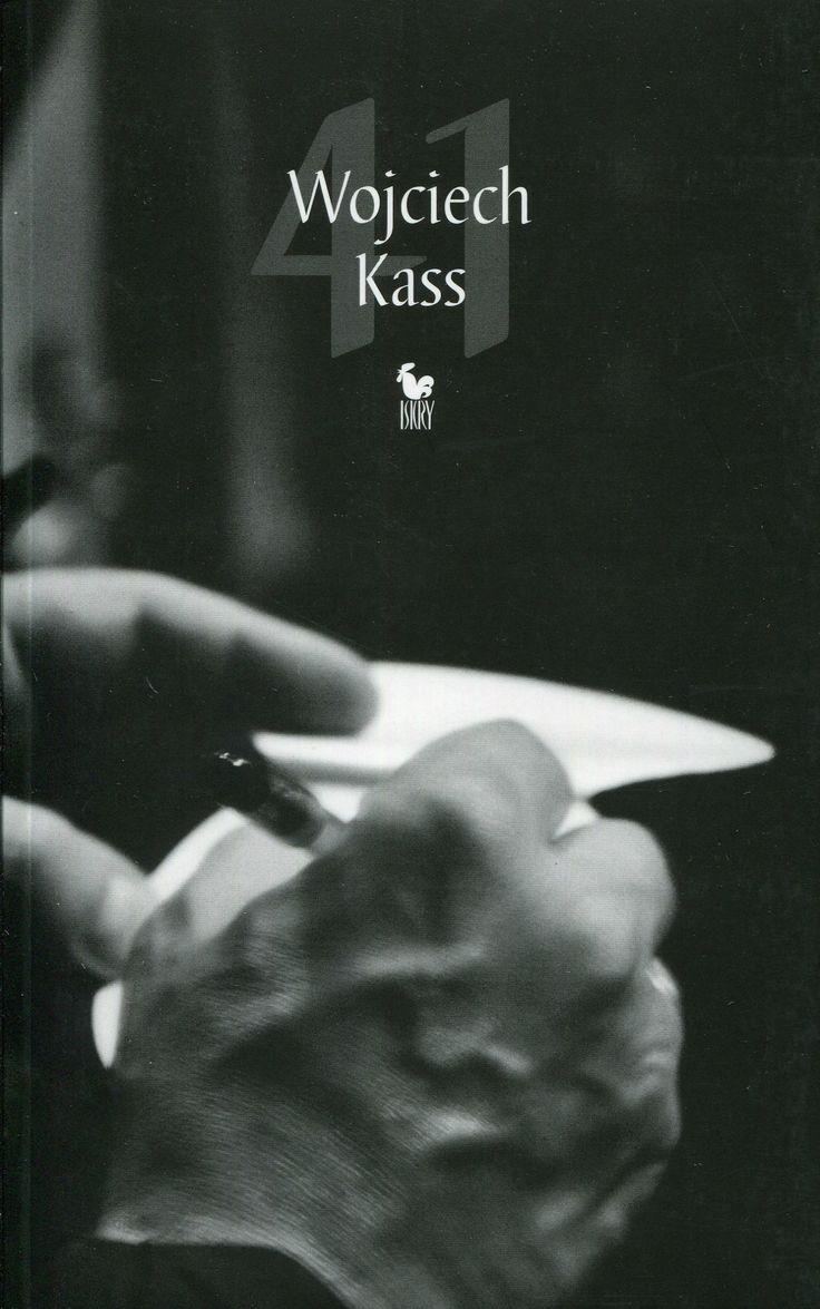 """""""41"""" Wojciech Kass Cover by Janusz Barecki Published by Wydawnictwo Iskry 2010"""
