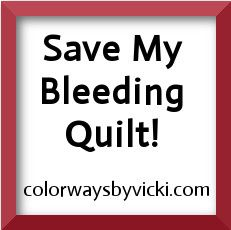 Remove color bleeding in quilts, remove excess dye in fabric. By Vicki Welsh