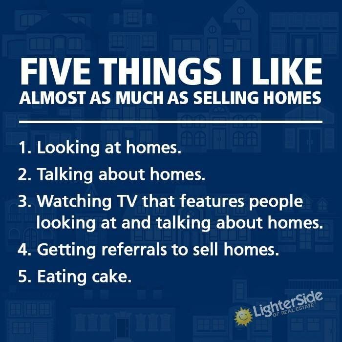 5 things I like almost as much as selling homes. #RealEstate #Realtor #humor #Re…