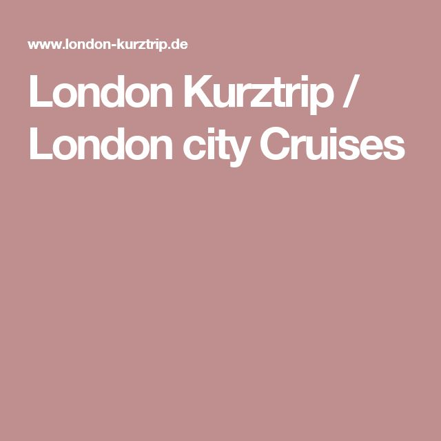 London Kurztrip / London city Cruises