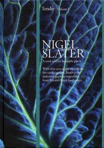 Nigel Slater - Tender