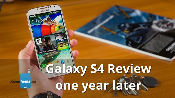Samsung Galaxy S4 Review: one year later