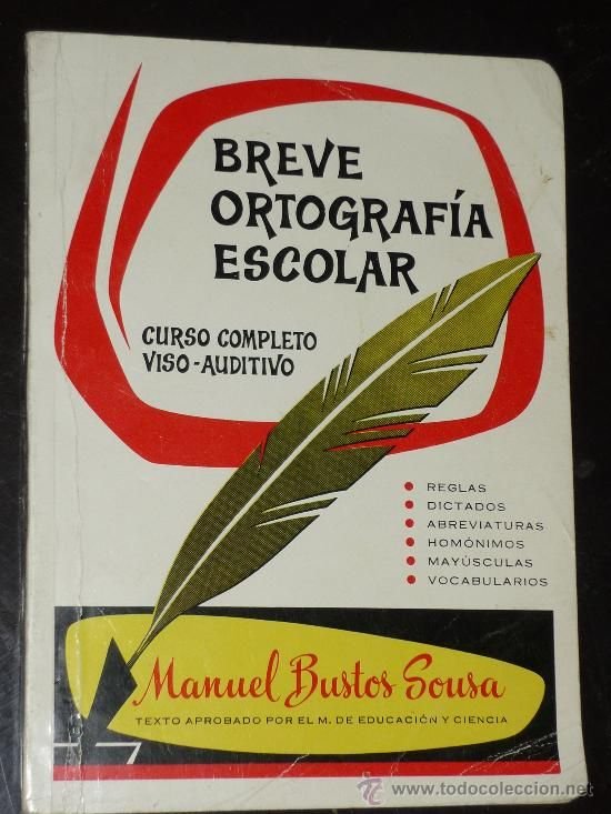 BREVE ORTOGRAFIA ESCOLAR- me encantaba este libro