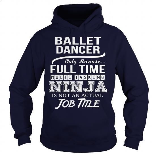 Awesome Tee For Ballet Dancer - #vintage shirts #girl hoodies. PURCHASE NOW => https://www.sunfrog.com/LifeStyle/Awesome-Tee-For-Ballet-Dancer-96553521-Navy-Blue-Hoodie.html?60505
