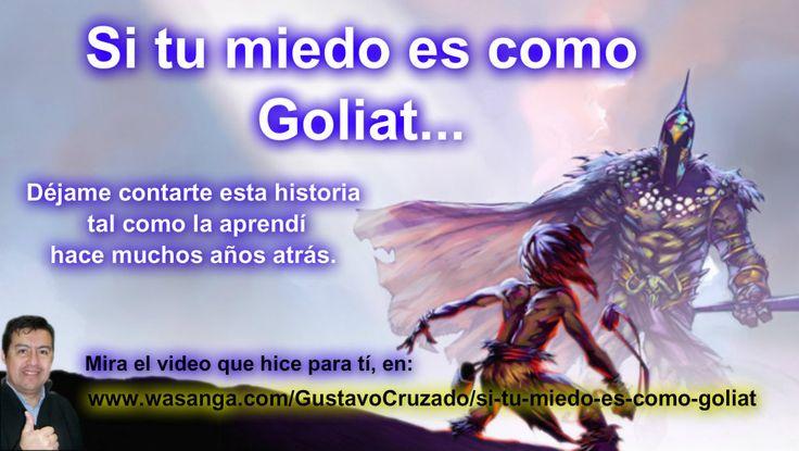 http://wasanga.com/gustavocruzado/si-tu-miedo-es-como-goliat Si tu miedo es como Goliat, quiero mostrarte de que manera puedes enfrentarlo y salir victorioso. Lee mi artículo en : http://wasanga.com/gustavocruzado/si-tu-miedo-es-como-goliat