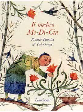 Il medico Me-Di-Cin  Roberto Piumini ,  Piet Grobler