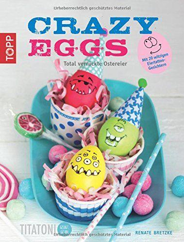 Crazy Eggs | Easter DIY  | Ostern wird verrückt!