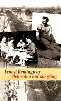 Och solen har sin gång av Ernest Hemingway