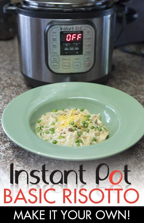 This basic Instant Pot risotto recipe is a great staring point to make it great for your family!