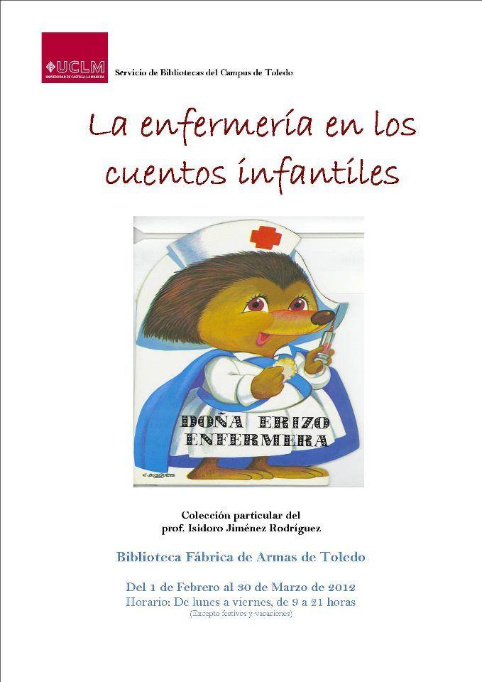 La enfermería en los cuentos infantiles Biblioteca UCLM Campus de Toledo