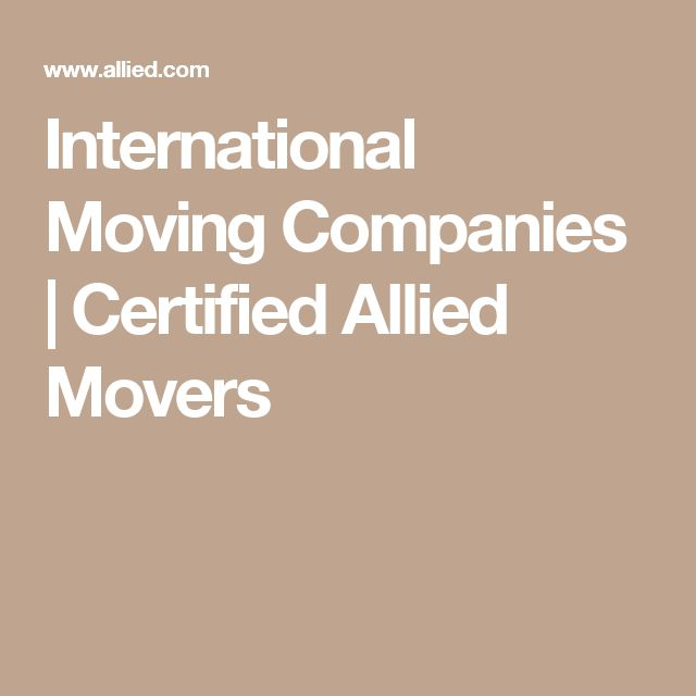International Moving Companies   Certified Allied Movers