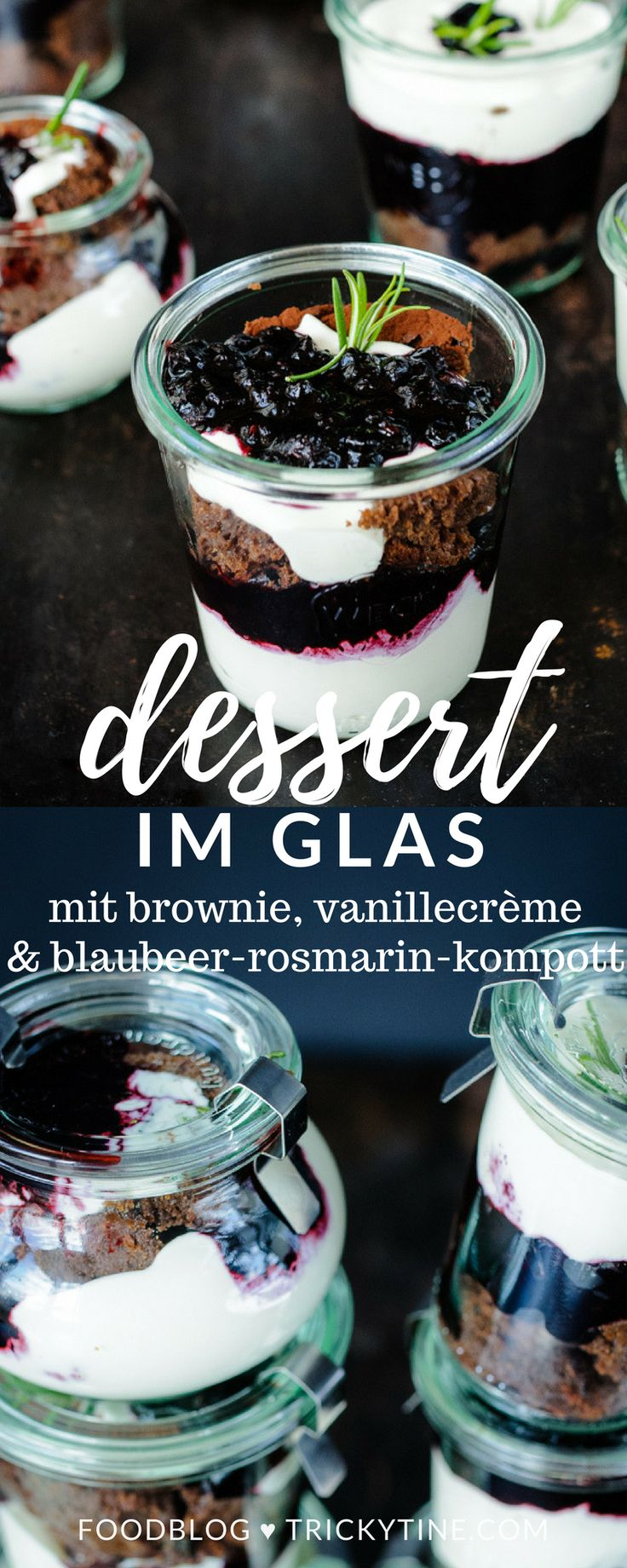 dessert im glas: schokobrownie, vanillecrème, blaubeer-rosmarin-kompott ♥ trickytine.com