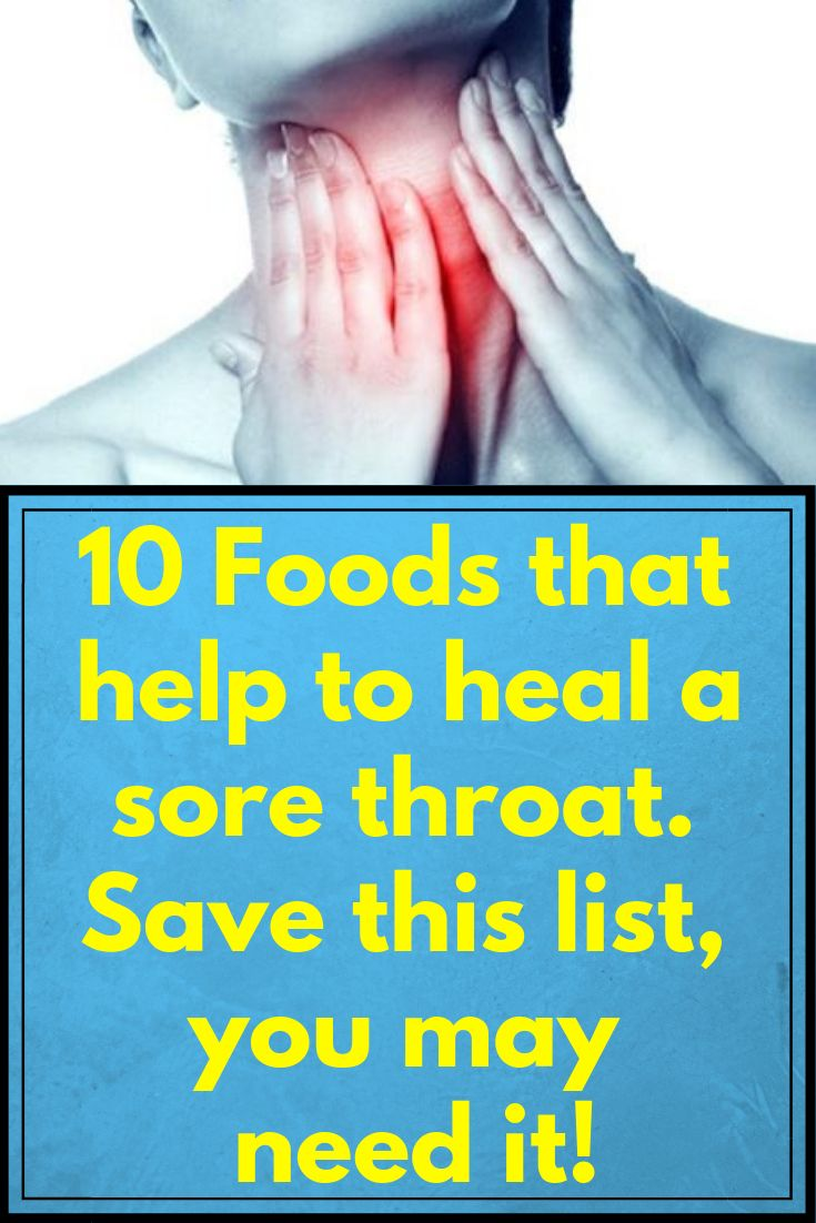 10 foods that help to heal a sore throat save this list