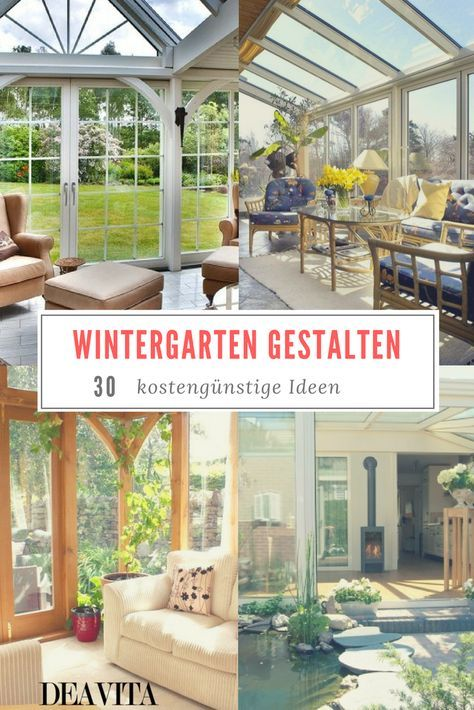 25+ Best Ideas About Wintergarten Einrichten On Pinterest ... Einrichtungsideen Wintergarten Veranda