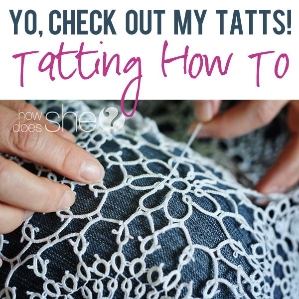"""Check out my beautiful tatts!! -- TATTING """"How To"""" at HowDoesShe.com!"""